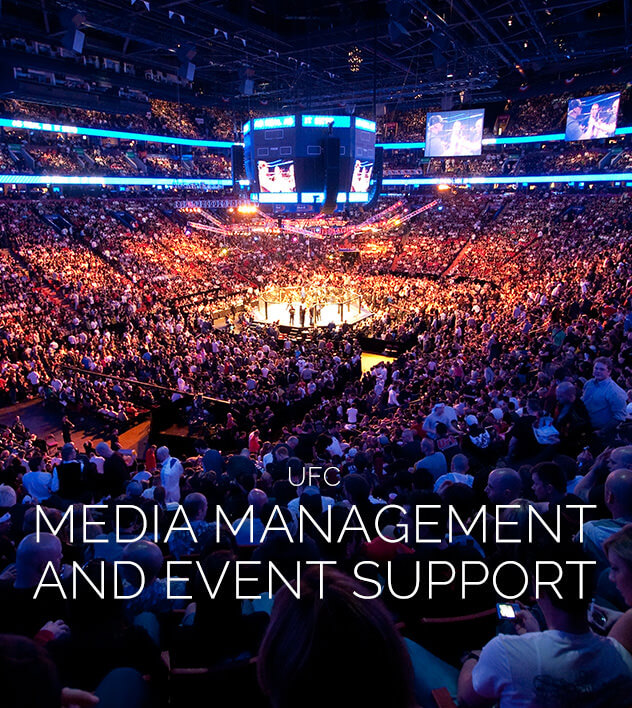 UFC Media Management and Event Support