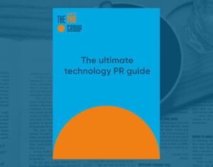 The ultimate technology PR guide