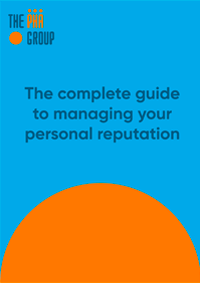 The complete guide to managing your personal reputation