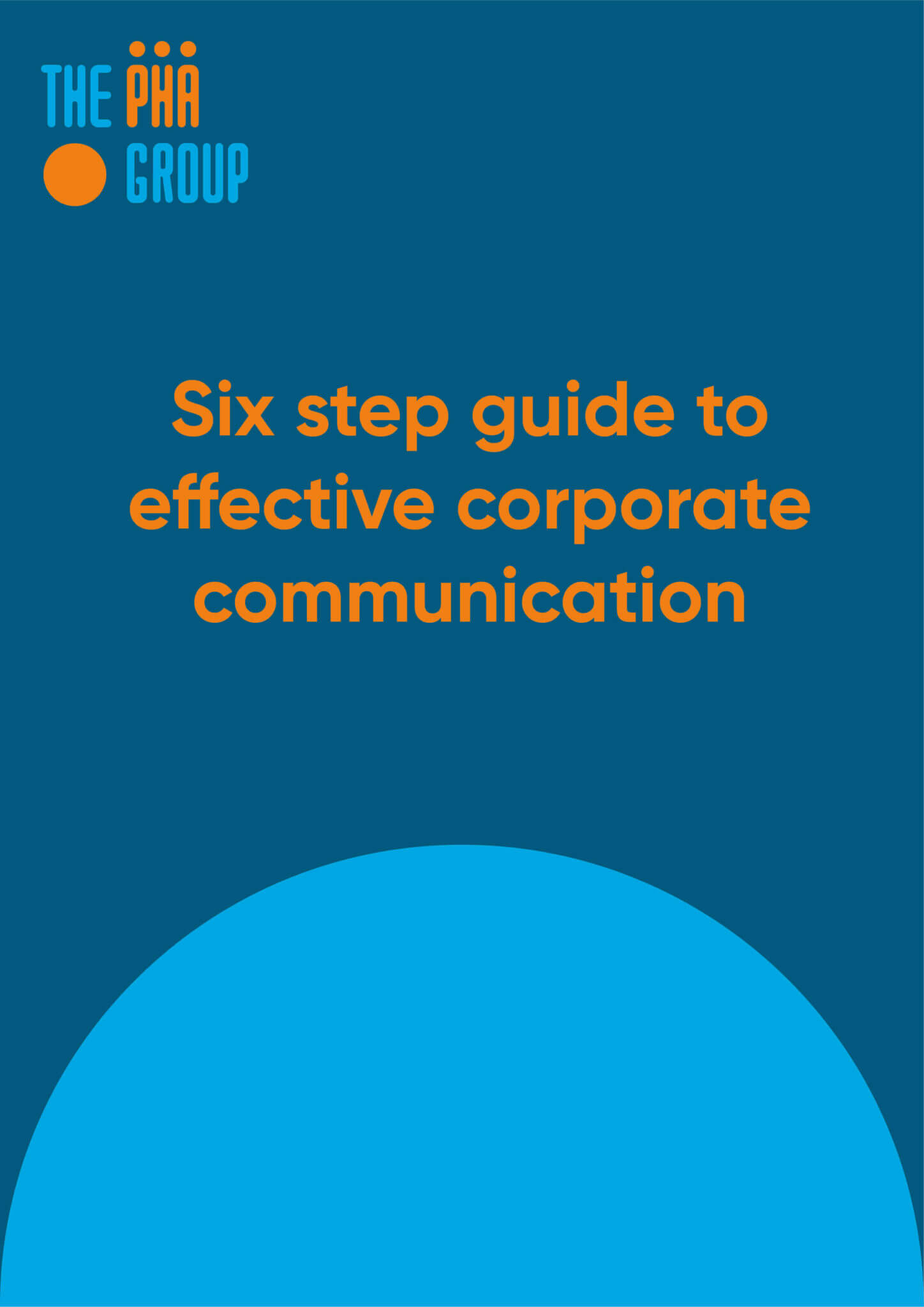 Six step guide to effective corporate communication