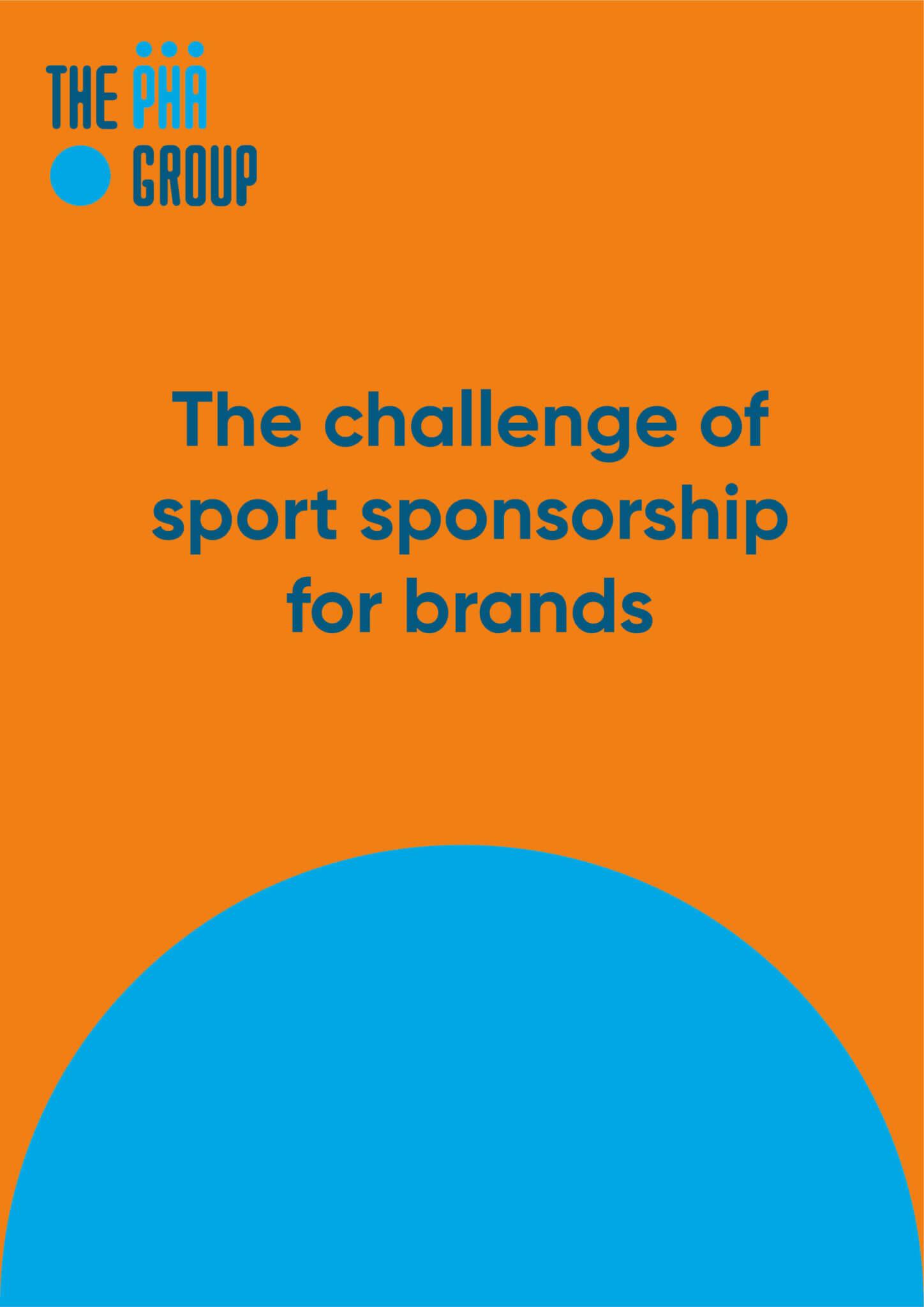 The challenge of sport sponsorship for brands