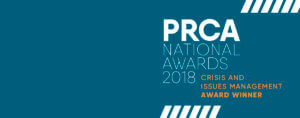 PRCA National Award winners - Issues & reputation management