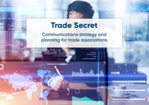 Communications strategy and planning for trade associations
