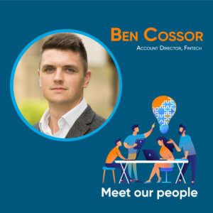 Ben Cossor, Account Director Fintech