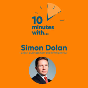 Ten minutes with Simon Dolan