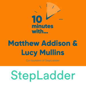 10 minutes with...StepLadder