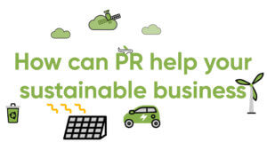 sustainable PR for business