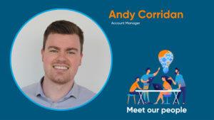 Meet our people, Andy Corridan