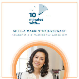 10 minutes with Sheela Mackintosh-Stewart