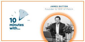 James Dutton podcast PATCH